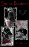 Stone Passions Trilogy (Stone Passion, # 1-3)