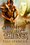 Thick as Thieves