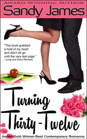 Turning Thirty-Twelve by Sandy James