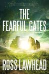 The Fearful Gates (Ancient Earth Trilogy #3)