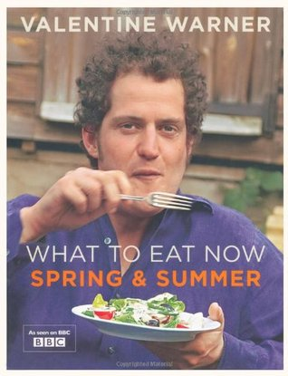 What To Eat Now: Spring And Summer