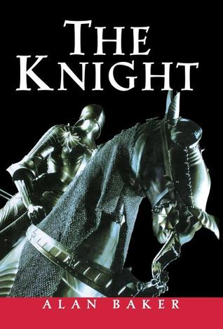 The Knight by Alan  Baker