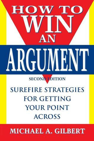 How to Win an Argument, 2nd Edition