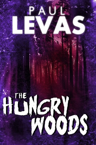 Free download online The Hungry Woods by Paul Levas DJVU