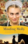 Minding Molly by Leslie Gould