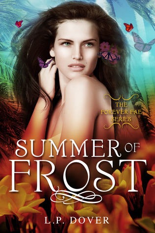 Summer of Frost (Forever Fae #3)