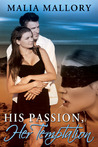 His Passion, Her Temptation (Dominating BDSM Billionaires #4)