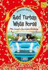 Red Turban White Horse