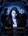 Blood Revelation (Blood Prophecy #3)