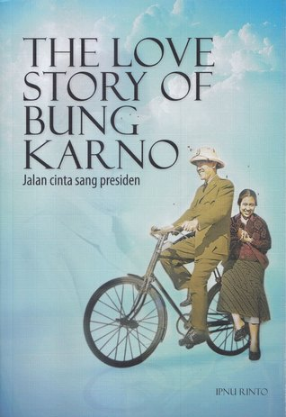 The Love Story of Bung Karno