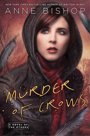 Murder of Crows (The Others #2)  - Anne Bishop