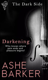Darkening (The Dark Side, #1)