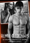Reflections (Vamp Chronicles, #5.5)