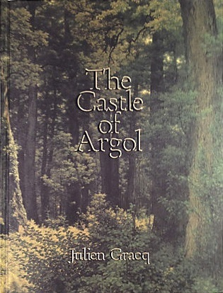 The Castle of Argol by Julien Gracq