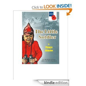 The Little Soldier: for the children of British soldiers who fell in Afghanistan