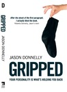 Gripped: Your Personality is What's Holding You Back