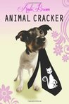 Animal Cracker by Andi  Brown