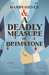 Dandy Gilver and a Deadly Measure of Brimstone (Dandy Gilver, #8)