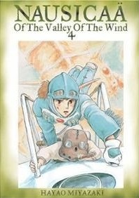 Nausicaä of the Valley of the Wind, Vol. 4 by Hayao Miyazaki