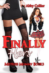 Finally Hers: Mistress Mommy Book Three