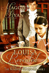 Louisa Revealed: Women of Wintercrest Book One