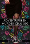 Adventures in Murder Chasing (Funeral Crashing, #3)