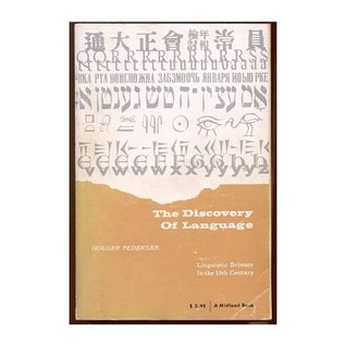 The Discovery Of Language: Linguistic Science In The Nineteenth Century