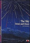 The Sky: Order and Chaos