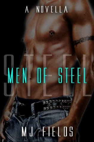 Men of Steel (Book 1)