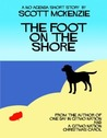 The Foot on the Shore (A No Agenda Short Story)