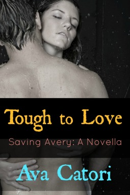Tough to Love: Saving Avery (A Novella)
