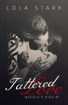 Tattered Love by Lola Stark