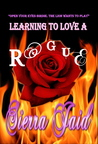 Learning to Love a Rogue by Sierra Jaid