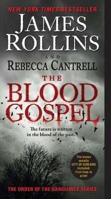 The Blood Gospel (The Order of the Sanguines #1)