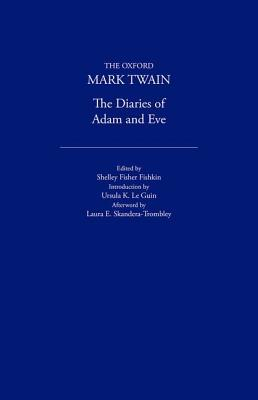 The Diaries of Adam and Eve by Mark Twain