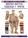 British Battle Insignia (1) 1914-18 (Men-At-Arms, 182)