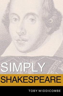 Simply Shakespeare by Toby Widdicombe
