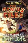 From Texas with Love (The Genius Files #4)