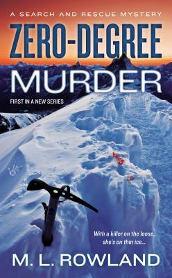 Zero-Degree Murder (Search and Rescue Mystery #1)