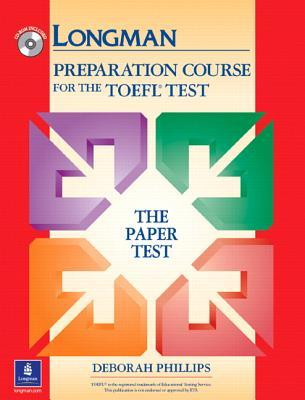 Longman Preparation Course for the TOEFL Test: Paper Test without Answer Key and CD-ROM: Paper Test Without Answer Key and CD-ROM (Go for English)