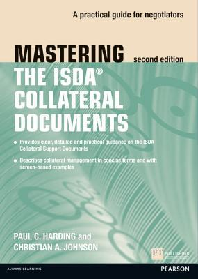Mastering Isda Collateral Documents: A Practical Guide for Negotiators
