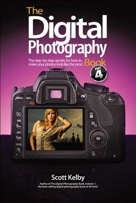 The Digital Photography Book (Volume 4)