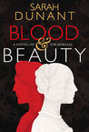 Blood & Beauty: A Novel of the Borgias