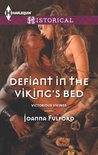 Defiant in the Viking's Bed (Victorious Vikings, #3)