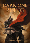 Dark One Rising by Leandra Martin