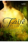 Faire Fugitive (The Faire, #1)