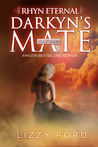 Darkyn's Mate (Rhyn Eternal, #3)