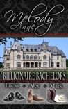Billionaire Bachelors by Melody Anne