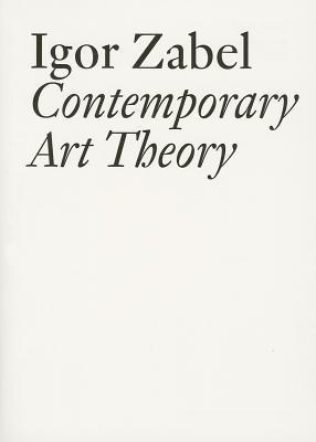 Contemporary Art Theory Igor Zabel