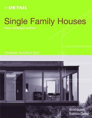 In Detail: Single Family Houses (In Detail (englisch))